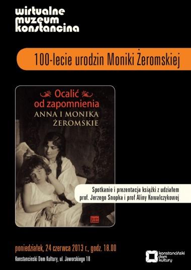 Ocalić od zapomnienia - Anna i Monika Żeromskie