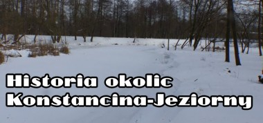 Historia okolic Konstancin-Jeziorny